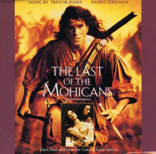 Randy Edelman-The Last of the Mohicans (Original Soundtrack)