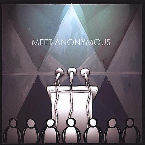 Meet Anonymous