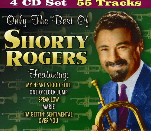 Only the Best of Shorty Rogers