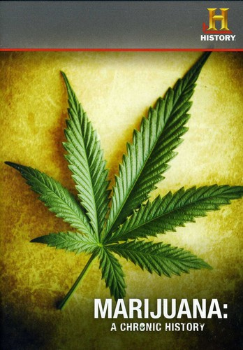 Marijuana a Chronic History