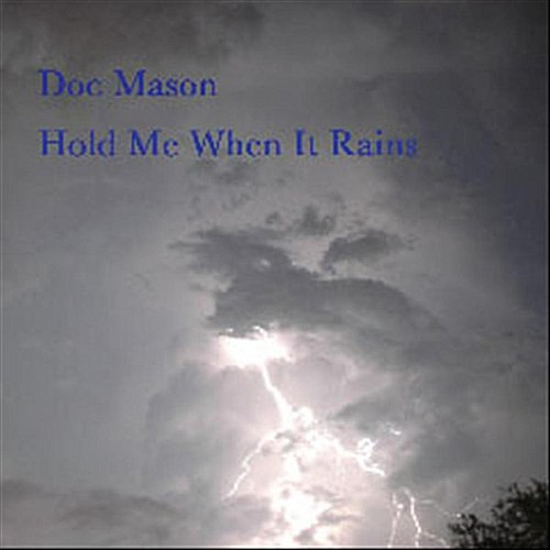 Hold Me When It Rains