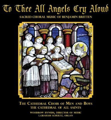 To Thee All Angels Cry Aloud