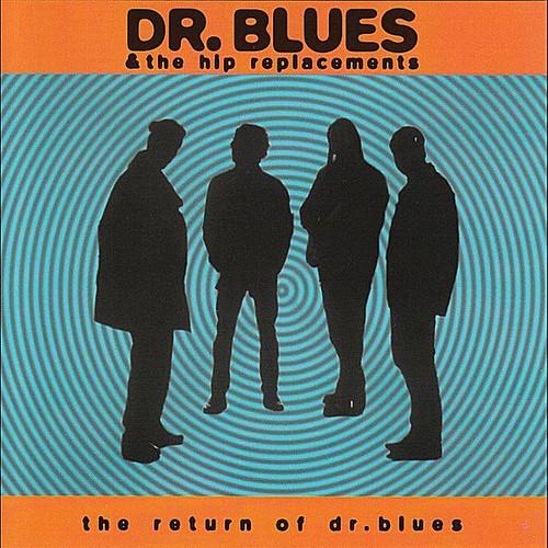 Return of Dr. Blues