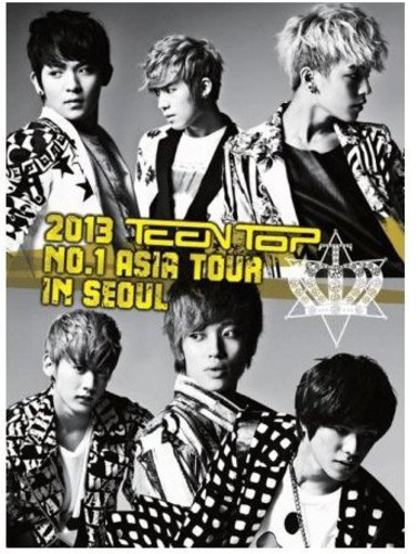 2013 Teentop No 1 Asia Tour in Seoul [Import]