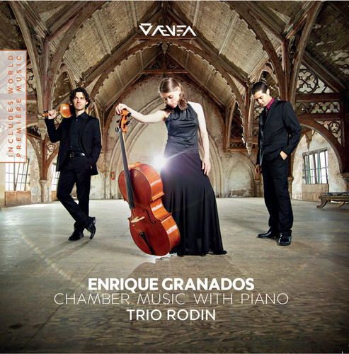 Enrique Granados: Chamber Music with Piano