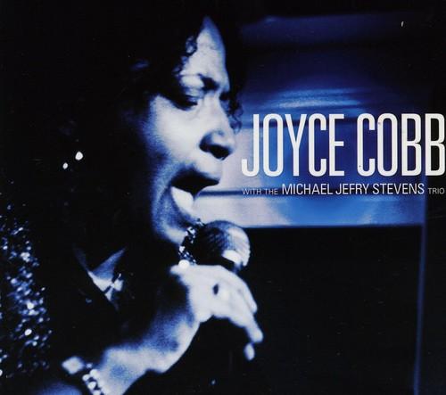 COBB,JOYCE /  WITH THE MICHAEL JEFRY STEVENS TRIO