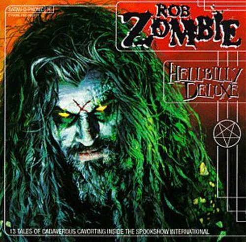 Rob Zombie-Hellbilly Deluxe