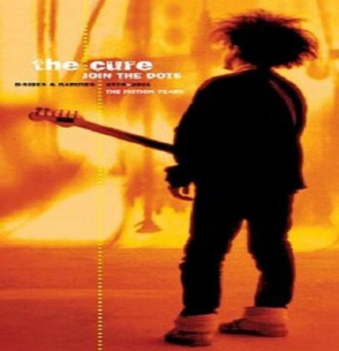 The Cure-Join the Dots: B-Sides & Rarities