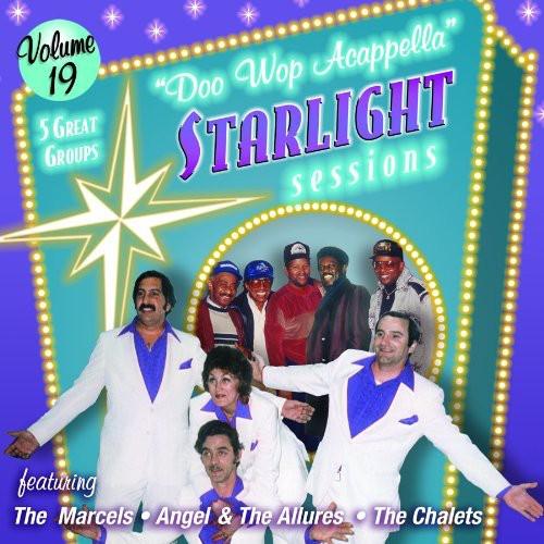 Doo Wop Acappella Starlight Sessions, Vol. 19