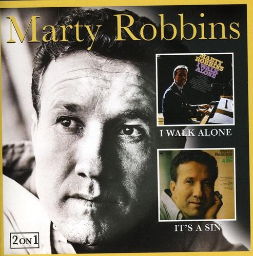 Marty Robbins-I Walk Alone / It's a Sin