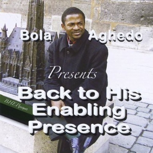 Back to His Enabling Presence (Bhepproject)