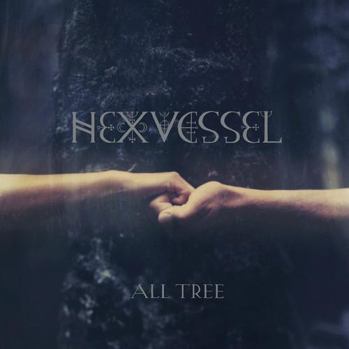 All Tree , Hexvessel