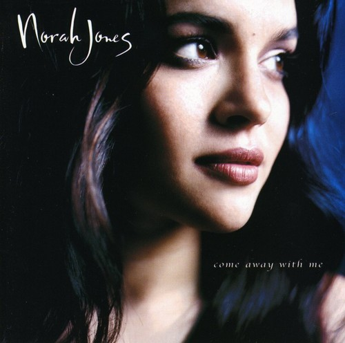 Norah Jones-Come Away With Me