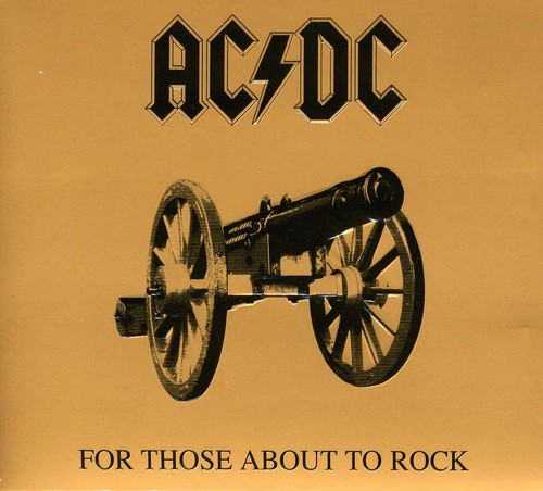 AC/DC-For Those About to Rock We Salute You