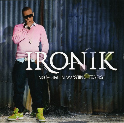 No Point in Wasting Tears [Import]