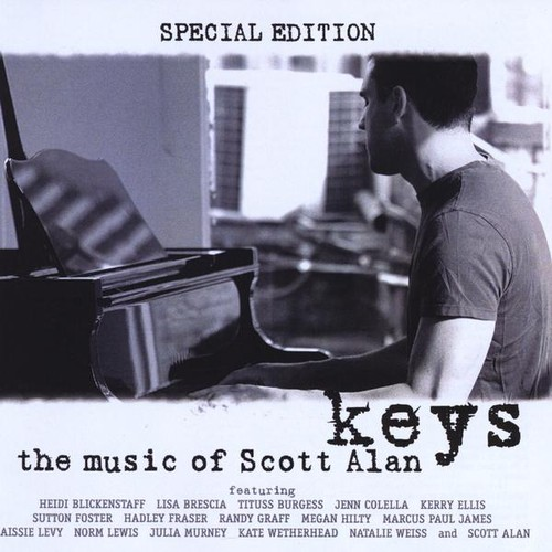 Keys: The Music of Scott Alan - Special Edition