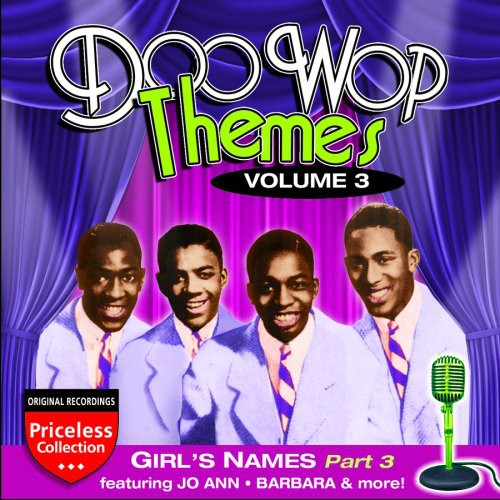 Doo Wop Themes, Vol. 3: Girls - Part 3