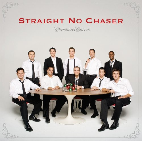Straight No Chaser-Christmas Cheers