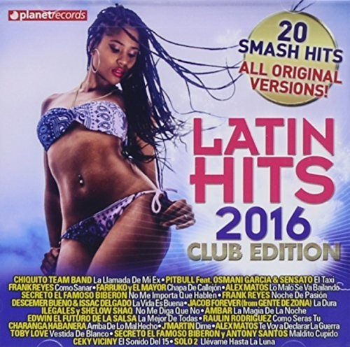 Latin Hits 2016 Club Edition / Various