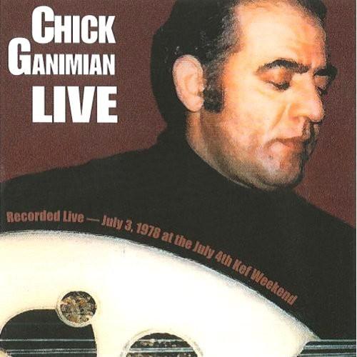 Chick Ganimian Live