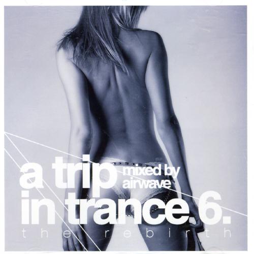 Trip In Trance, Vol. 6