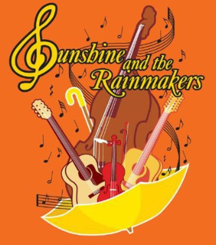 Sunshine & the Rainmakers