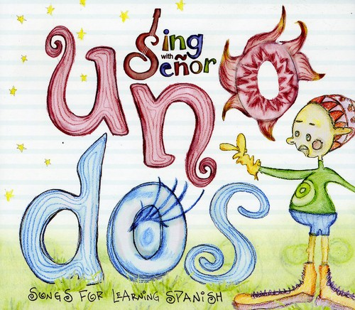 Uno Dos (Songs for Learning Spanish)