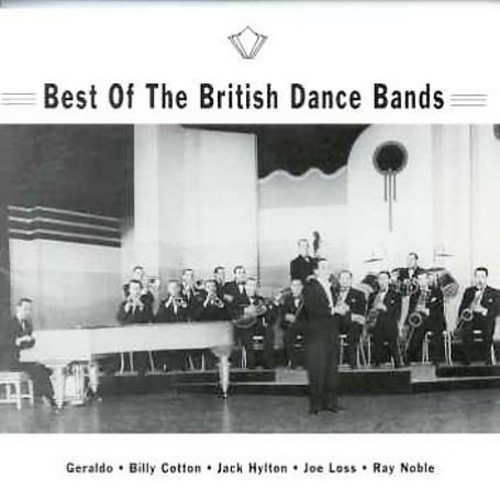 The Best Of British Dance Bands