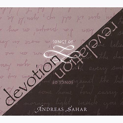 Songs of Devotion Songs of Revelation
