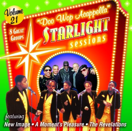 Doo Wop Acappella Starlight Sessions, Vol. 21