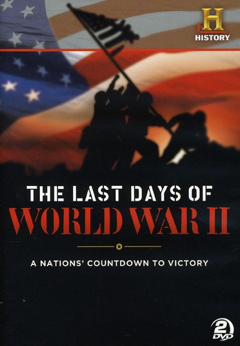 The Last Days of World War II