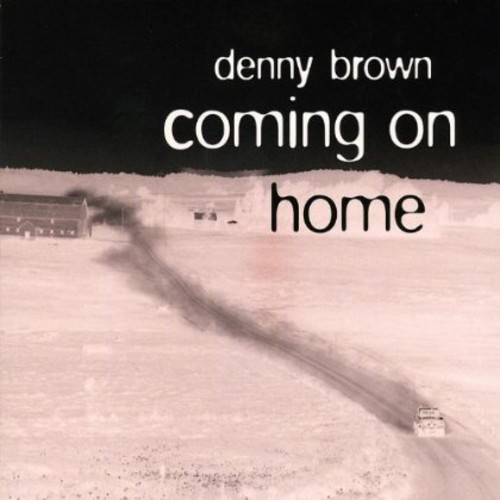 Coming on Home