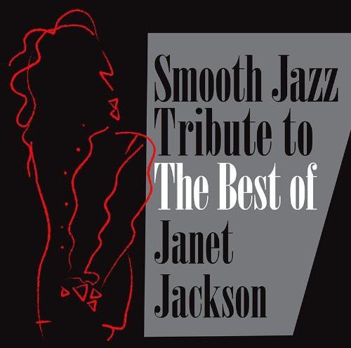 Smooth Jazz Tribute Janet Jackson