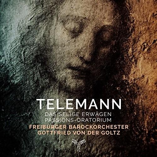 Telemann: Das Selige Erwagen