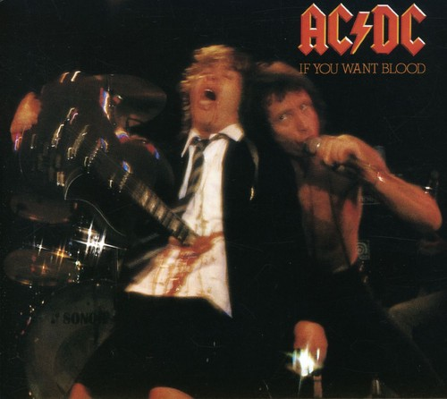 AC/DC-If You Want Blood You've Got It
