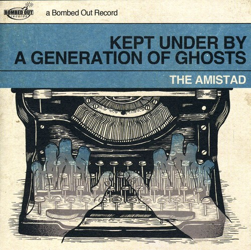 Kept Under By a Generation of Ghosts [Import]