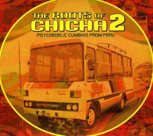 Roots Of Chicha, Vol. 2