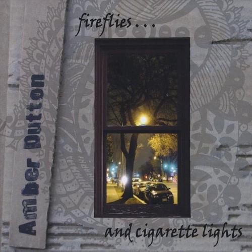 Fireflies & Cigarette Lights