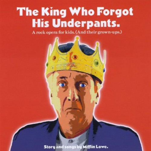King Who Forgot His Underpants