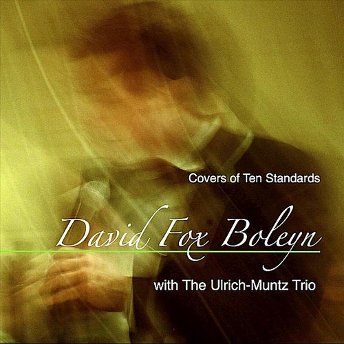 David Fox Boleyn with the Ulrich-Muntz Trio