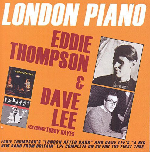 London Piano: Eddie Thompson & Dave Lee