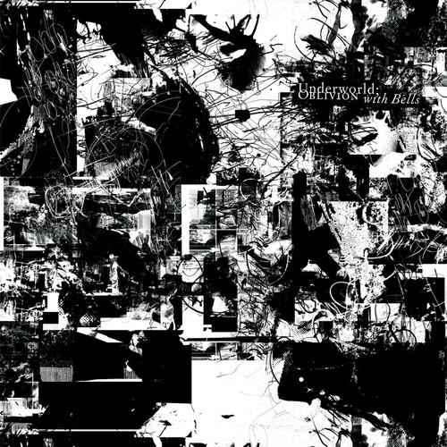 Underworld-Oblivion with Bells