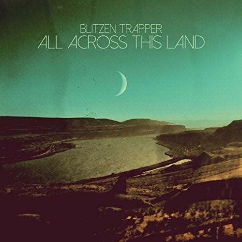 Blitzen Trapper-All Across This Land