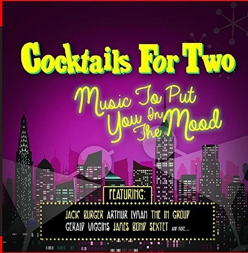 Cocktails For Two - Music To Put You In The Mood