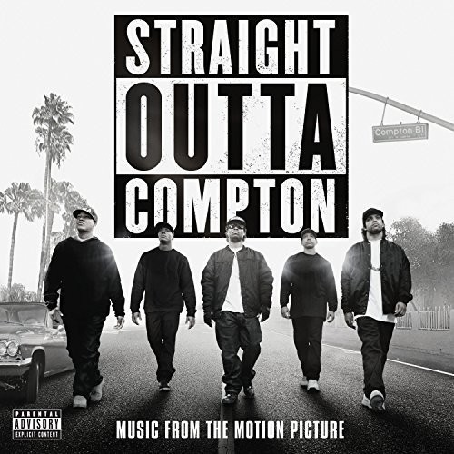 Straight Outta Compton (Music From the Motion Picture) [Explicit Content]