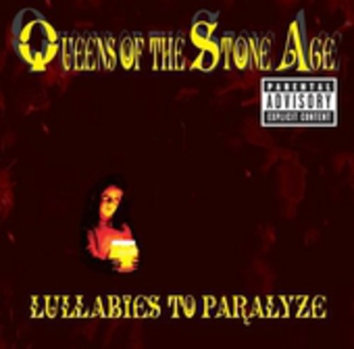Queens of the Stone Age-Lullabies to Paralyze