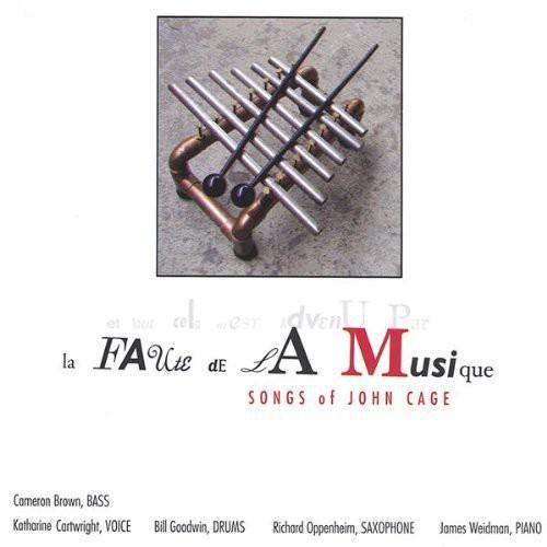 La Faute de la Musique: Songs of John Cage