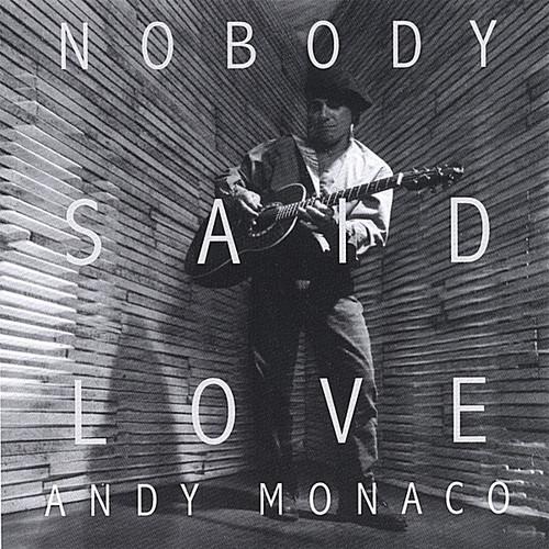 Nobody Said Love
