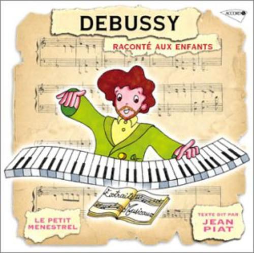 Debussy: Raconte Aux Enfants