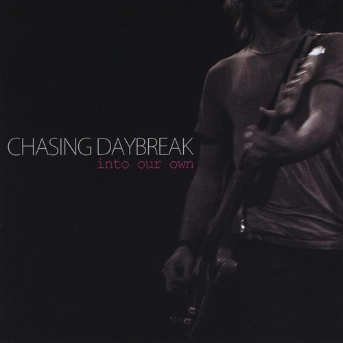 Chasing Daybreak : Into Our Own
